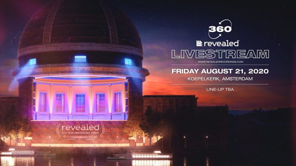 Revealed Recordings celebrate with360° live stream